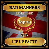 Lip Up Fatty (UK Chart Top 40 - No. 15) de Bad Manners