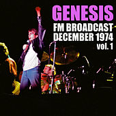 Genesis FM Broadcast December 1974 vol. 1 by Genesis
