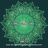 Relax and Color, Vol.12 (Color the Intricate Designs and Find Yourself) de Various Artists