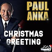Christmas Greeting by Paul Anka