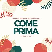 Come Prima (Classics from the Good Old Times) de Various Artists