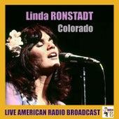 Colorado (Live) de Linda Ronstadt
