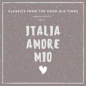 Italia Amore Mio (Classics from the Good Old Times), Vol. 3 von Various Artists