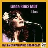 Lies (Live) de Linda Ronstadt