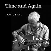Time And Again by Jai Uttal