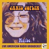 Maybe (Live) by Janis Joplin