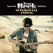Superficial Animal Special Edition by Tom Beck