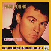 Sweet Talk (Live) by Paul Young