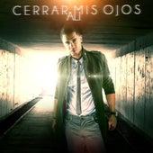Cerrar Mis Ojos - Single by Ali