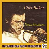 Paris Sessions (Live) de Chet Baker