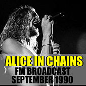 Alice In Chains FM Broadcast September 1990 by Alice in Chains