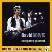 Hang Onto Yourself (Live) von David Bowie