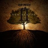 New Season II by Asap Preach