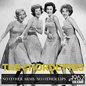 No Other Arms, No Other Lips di The Chordettes