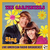 Sing (Live) by Carpenters