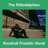 The Philadelphian de Marshall Franklin-Ravel
