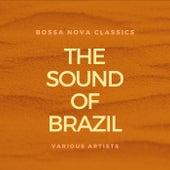 The Sound of Brazil (Bossa Nova Classics) von Various Artists