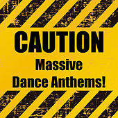 Caution Massive Dance Anthems! fra Various Artists