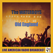 Old England (Live) de The Waterboys
