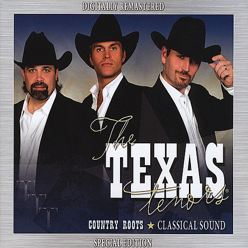 Country Roots: Classical Sound (Remastered Special Edition) by The Texas Tenors