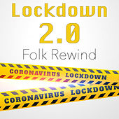Lockdown 2.0 Folk Rewind by Various Artists