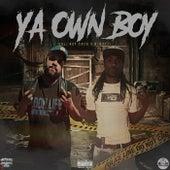 Ya Own Boy by Cali Boy Cash