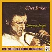 Tempus Fugit (Live) by Chet Baker