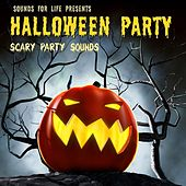 Halloween Party Scary Sounds by Sounds for Life