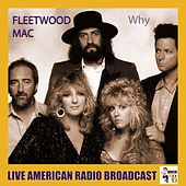 Why (Live) de Fleetwood Mac