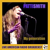 My Generation (Live) by Patti Smith