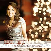 A Merry Little Christmas - EP by Erica Lane