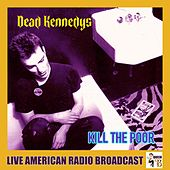 Kill The Poor (Live) de Dead Kennedys