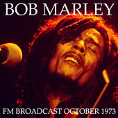 Bob Marley & The Wailers FM Broadcast October 1973 von Bob Marley