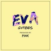 EVA by Gvybes