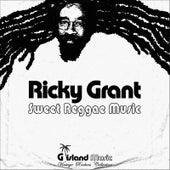 Sweet Reggae Music by Ricky Grant