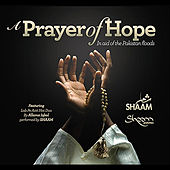 A Prayer of Hope (feat. Lab Pe Aati Hai Dua)  - Single by SHAAM
