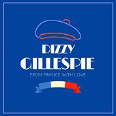 From France with Love by Dizzy Gillespie