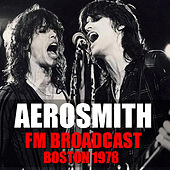 Aerosmith FM Broadcast Boston 1978 de Aerosmith