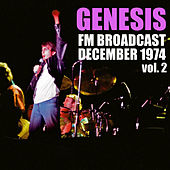 Genesis FM Broadcast December 1974 vol. 2 von Gensis