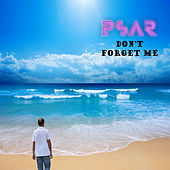 Don't Forget Me by Psar