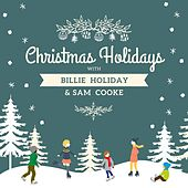 Christmas Holidays with Billie Holiday & Sam Cooke by Billie Holiday