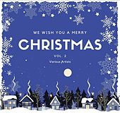 We Wish You a Merry Christmas, Vol. 2 von Various Artists