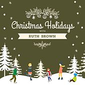 Christmas Holidays with Ruth Brown von Ruth Brown
