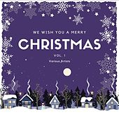 We Wish You a Merry Christmas, Vol. 1 von Various Artists