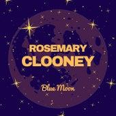 Blue Moon de Rosemary Clooney