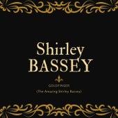 Goldfinger (The Amazing Shirley Bassey) von Shirley Bassey