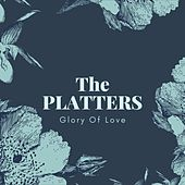 Glory of Love von The Platters