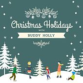 Christmas Holidays with Buddy Holly by Buddy Holly
