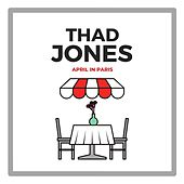 April in Paris fra Thad Jones