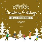 Christmas Holidays with Dinah Washington, Vol. 1 de Dinah Washington